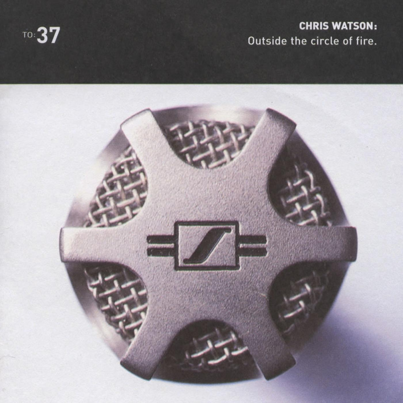 TO37 - Outside The Circle Of Fire - Chris Watson